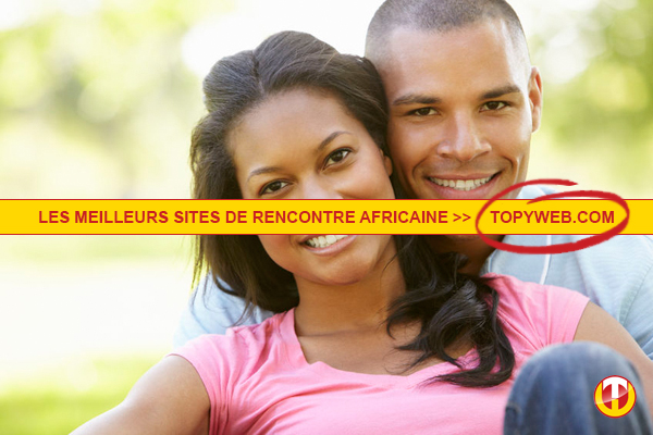 site rencontre africain)