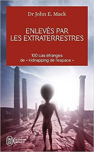 rencontre extraterrestre témoignage)