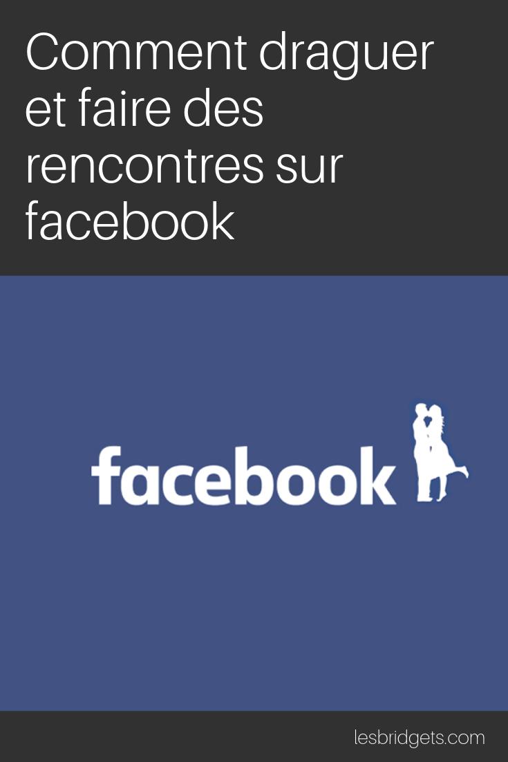 comment faire des rencontres sur facebook