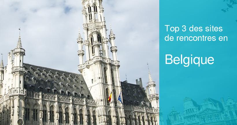 les meilleurs sites de rencontre belgique)