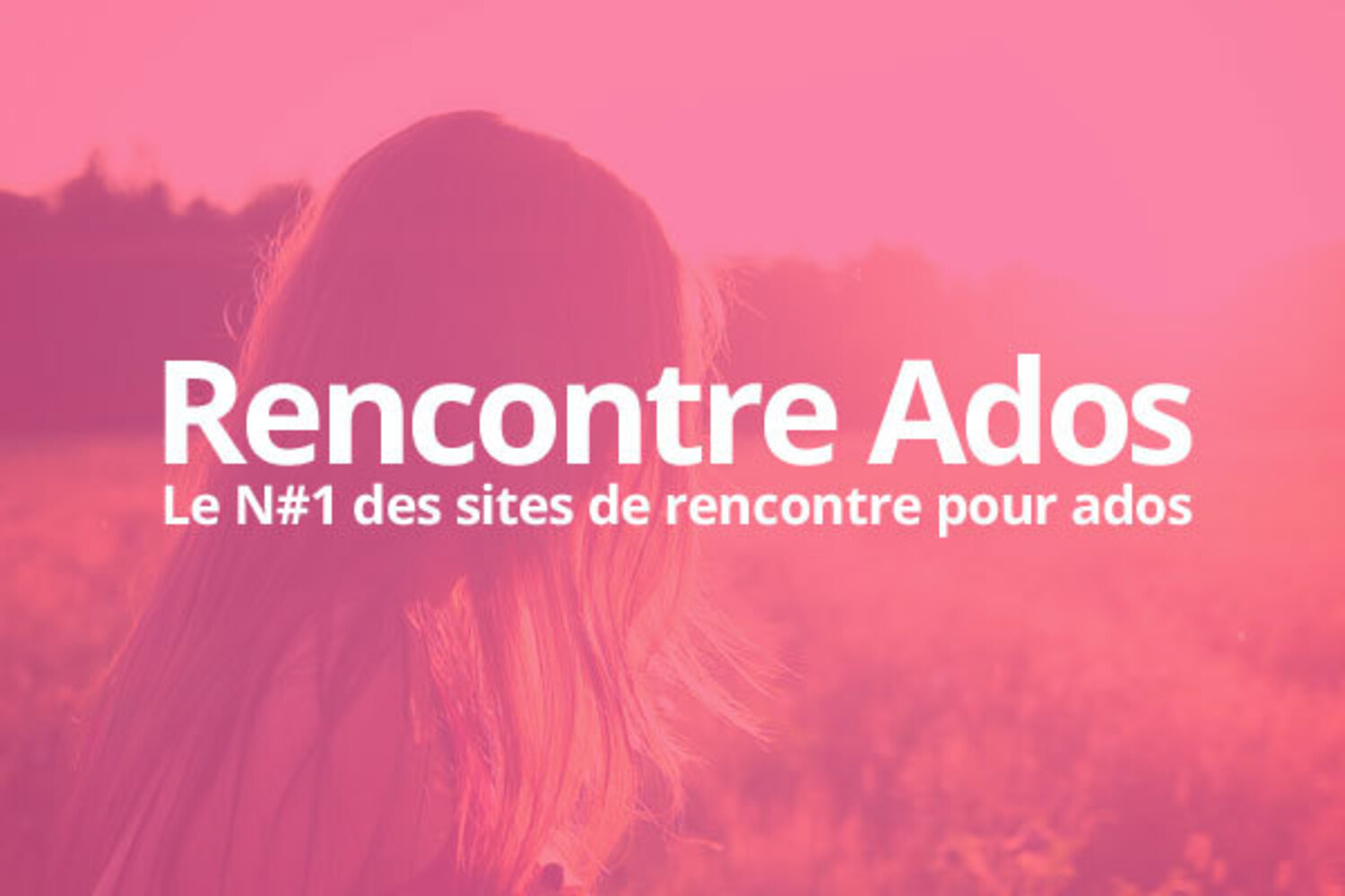 sites de rencontres pour ado sans inscription