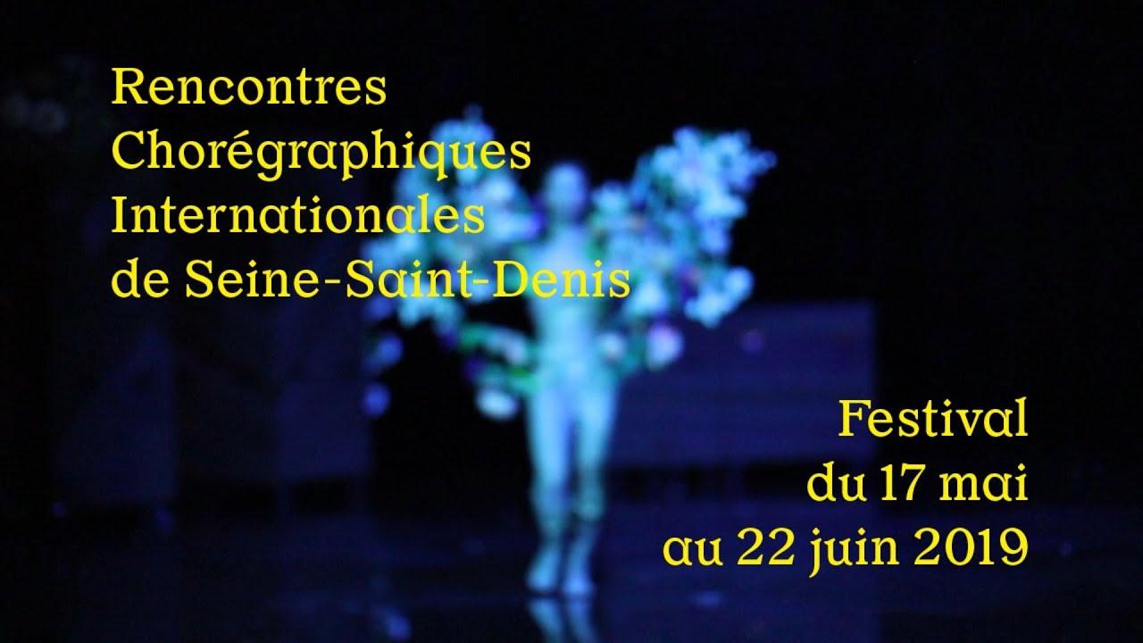 rencontres choregraphique de seine saint denis 2019
