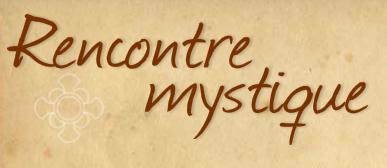 rencontre mystique