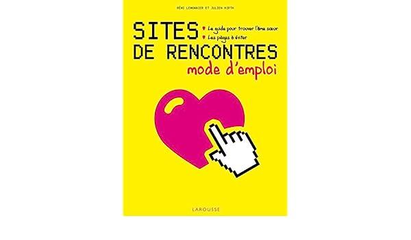 Sites de rencontres: mode d'emploi