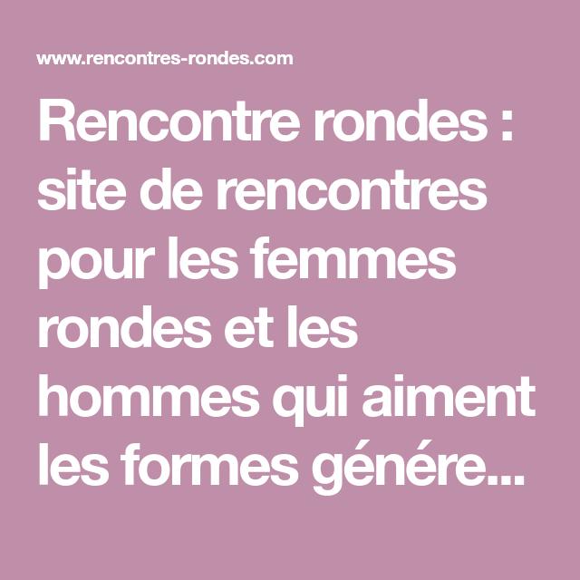 Rencontre Ronde : le site de rencontres de femmes rondes