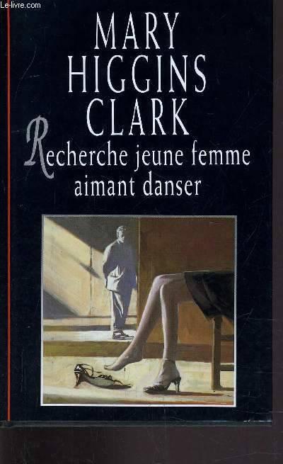 recherche jeune femme aimant danser mary higgins clark