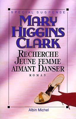 recherche jeune femme aimant danser mary higgins clark)